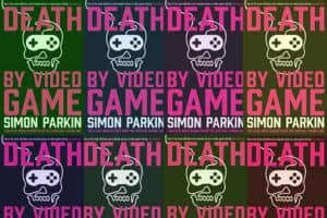 Death by Video Game: Review